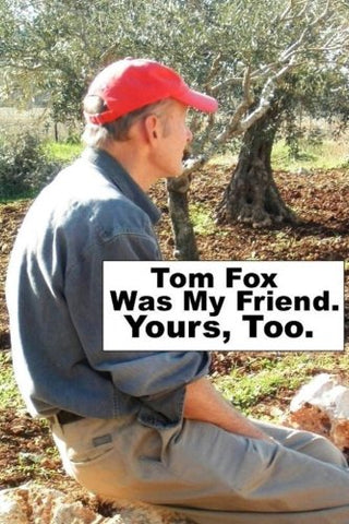 Tom Fox Was My Friend. Yours, Too.