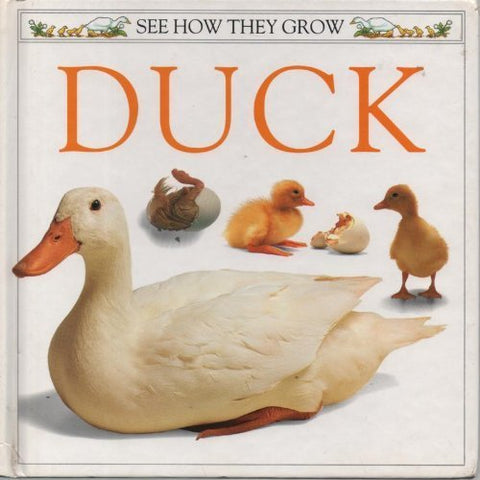 Duck (See How They Grow)