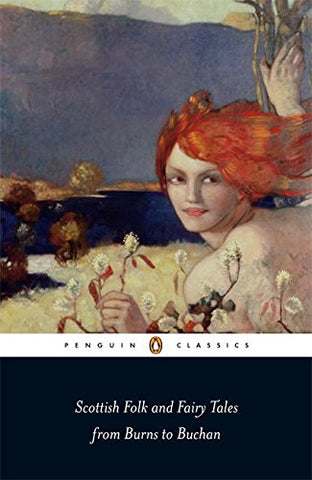 Penguin Classics Scottish Folk And Fairy Tales