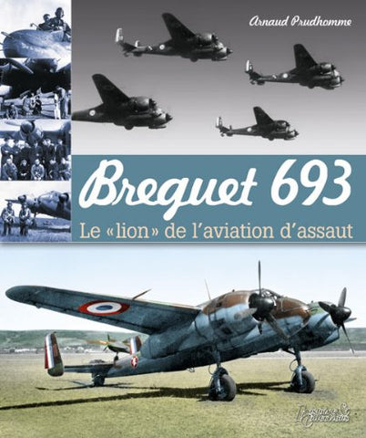 Breguet 693 (Les Avions De La Campagne De France) (French Edition)