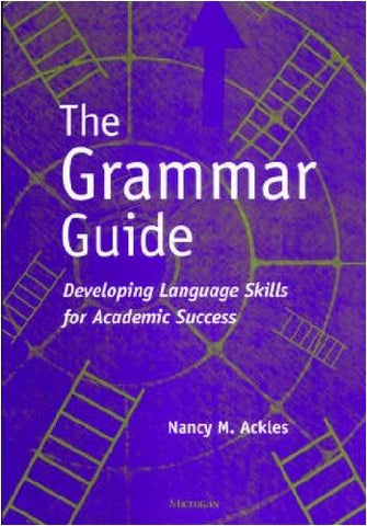 The Grammar Guide: Developing Language Skills For Academic Success