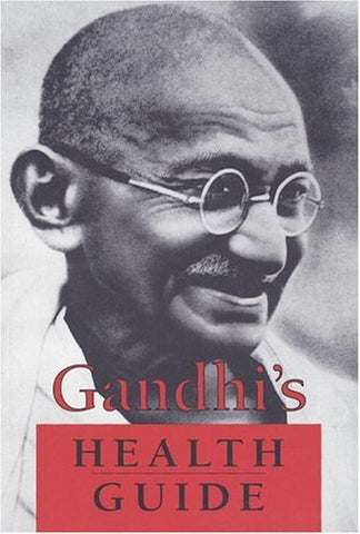 Gandhi'S Health Guide