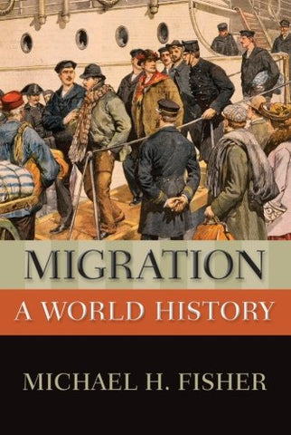 Migration: A World History (New Oxford World History)