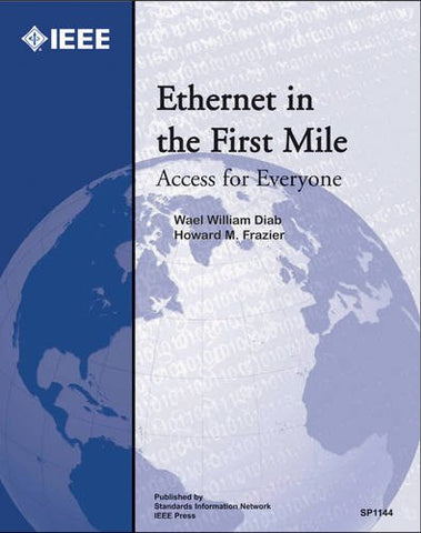 Ethernet In The First Mile: Access For Everyone