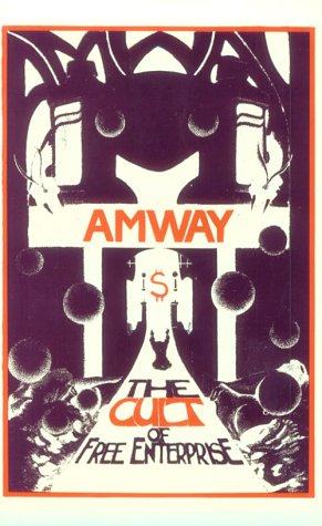 Amway: The Cult Of Free Enterprise
