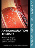 Anticoagulation Therapy: A Point-Of-Care Guide