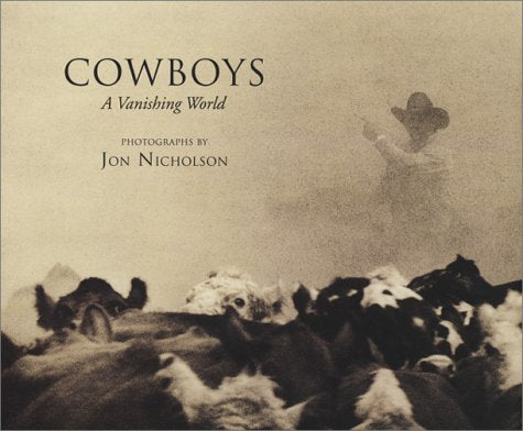 Cowboys: A Vanishing World