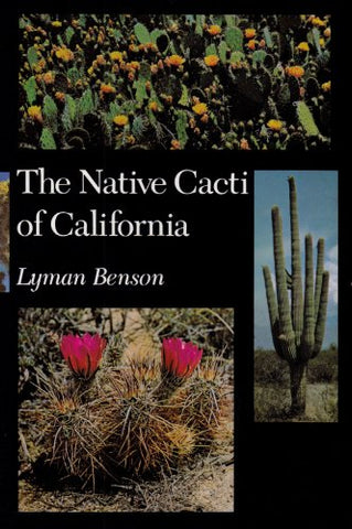 The Native Cacti Of California