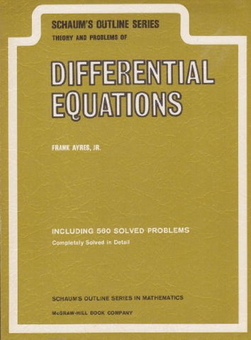 Schaum'S Outline Of Theory And Problems Of Differential Equations (Schaum'S Outline Series)