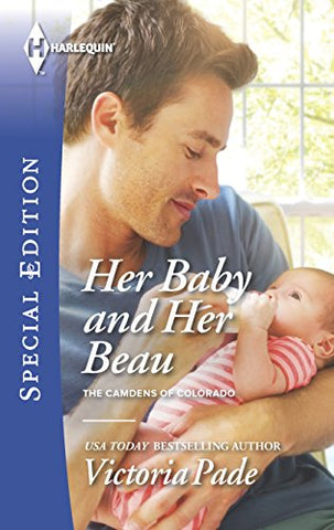 Her Baby And Her Beau (The Camdens Of Colorado)