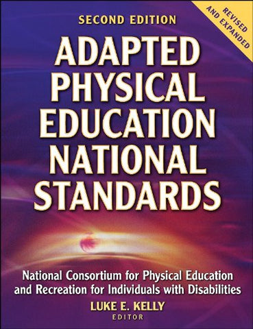 Adapted Physical Education National Standards - 2Nd Edition