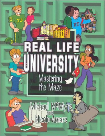 Real Life University: Mastering The Maze