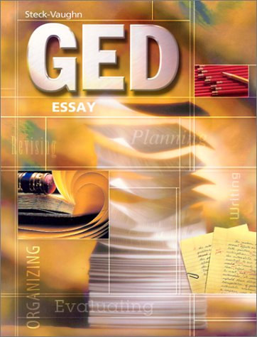 Steck-Vaughn Ged: Student Edition Essay