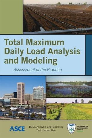 Total Maximum Daily Load Analysis And Modeling: Assessment Of The Practice
