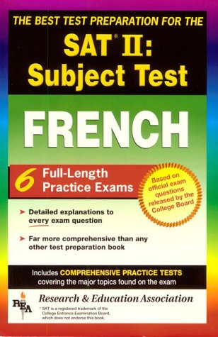 The Best Test Preparation: Sat Ii : Subject Test : French