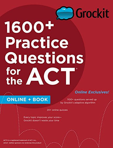 Grockit 1600+ Practice Questions For The Act: Book + Online (Grockit Test Prep)