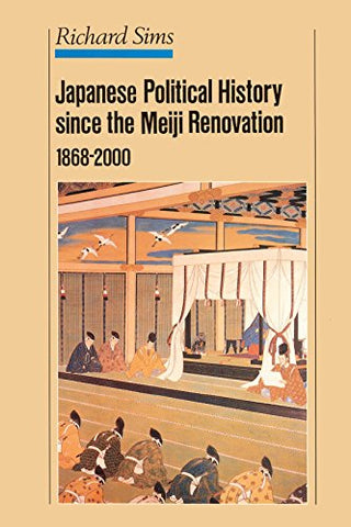 Japanese Political History Since The Meiji Renovation 1868-2000