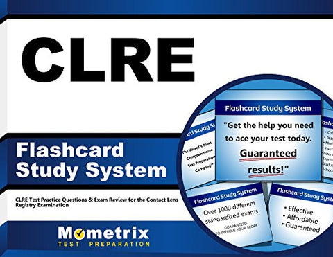 Clre Flashcard Study System: Clre Test Practice Questions & Exam Review For The Contact Lens Registry Examination (Cards)