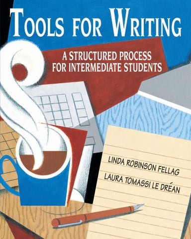Tools For Writing: A Structured Process For Intermediate Students