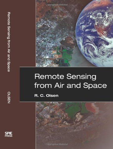 Remote Sensing From Air And Space (Spie Press Monograph Vol. Pm162)