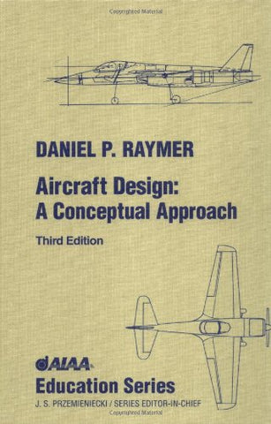 Aircraft Design (Aiaa Education Series)