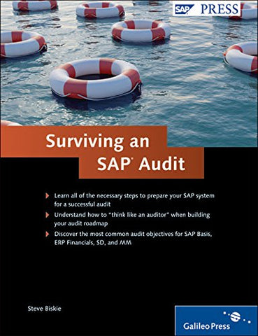 Surviving An Sap Audit: A Practical Guide To Sap Audits