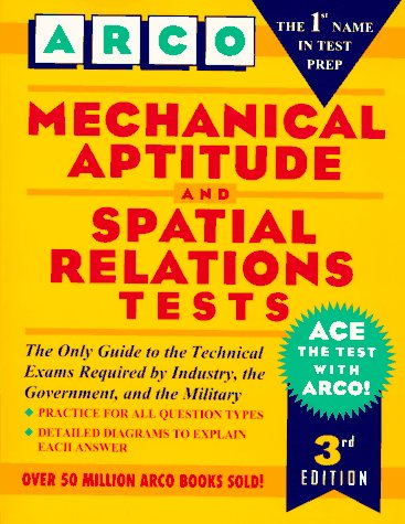 Mechanical Aptitude And Spatial Relations Tests (Arco Aptitude Test Preparation)