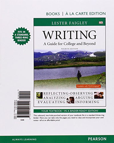 Writing: A Guide For College And Beyond, Books A La Carte Edition (4Th Edition)