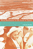 Rural Resistance In The Land Of Zapata: The Jaramillista Movement And The Myth Of The Pax-Prista, 19401962