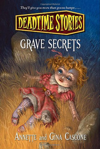 Grave Secrets (Deadtime Stories)