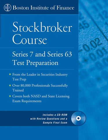 The Boston Institute Of Finance Stockbroker Course: Series 7 And 63 Test Prep + Cd