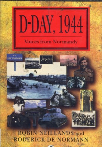 D-Day, 1944: Voices From Normandy