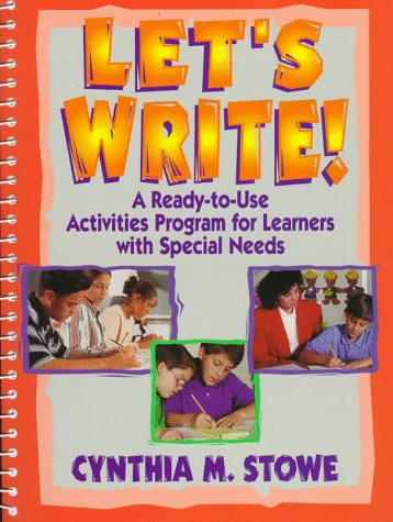 Let'S Write!: A Ready-To-Use Activities Program For Learners With Special Needs