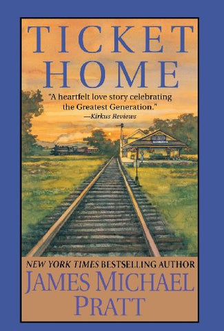 Ticket Home: A Novel