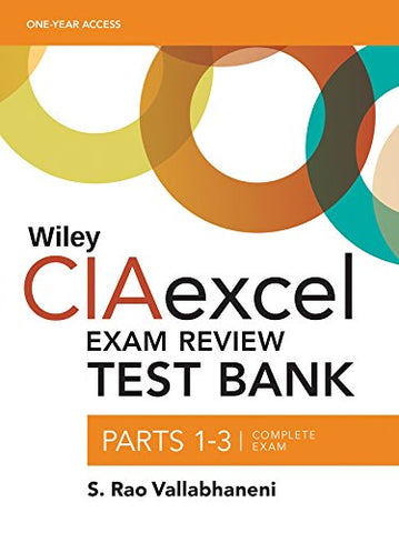 Wiley Ciaexcel Exam Review 2018 Test Bank: Complete Set (Wiley Cia Exam Review Series)
