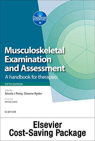 Musculoskeletal Examination And Assessment, Vol 1 5E And Principles Of Musculoskeletal Treatment And Management Vol 2 3E (2-Volume Set): A Handbook For Therapists (Physiotherapy Essentials)