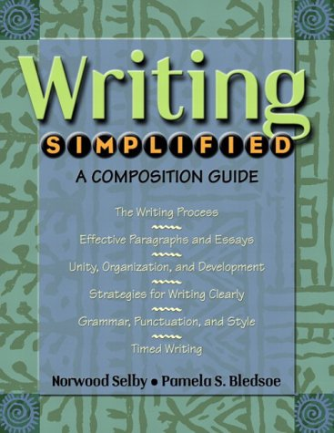 Writing Simplified: A Composition Guide