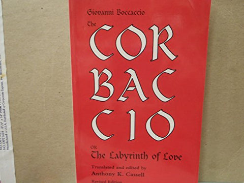 The Corbaccio Or The Labyrinth Of Love (Pegasus Paperbooks)
