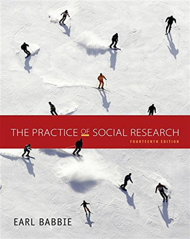 The Practice Of Social Research (Mindtap Course List)