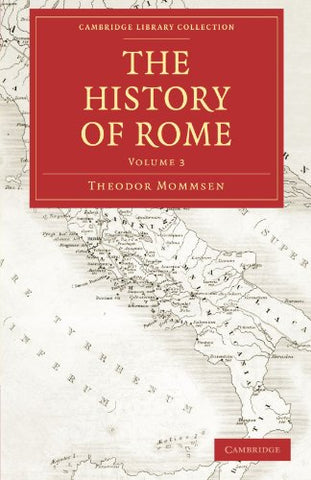 The History Of Rome (Cambridge Library Collection - Classics)