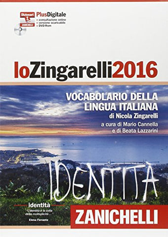 Lo Zingarelli 2016 Vocabolario Della Lingua Italiana. Plus Digitale. Con Aggiornamento Online. Con Dvd-Rom [ Monolingual Italian Dictionary With ... Subscription And Dvd-Rom ] (Italian Edition)