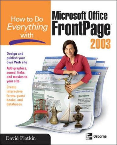 How To Do Everything With Microsoft Office Frontpage 2003 (How To Do Everything)