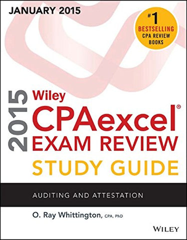 Wiley Cpaexcel Exam Review 2015 Study Guide (January): Auditing And Attestation (Wiley Cpa Exam Review)