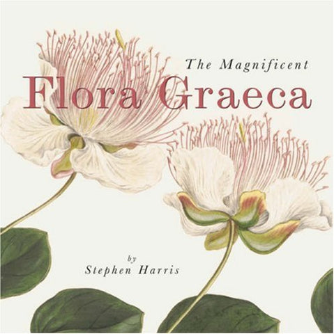 The Magnificent Flora Graeca: How The Mediterranean Came To The English Garden