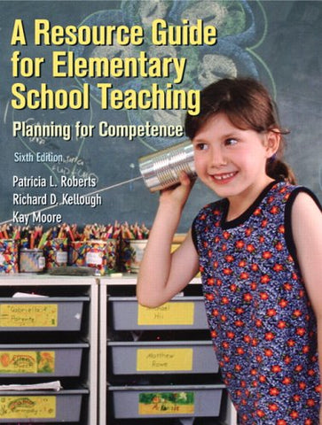 Resource Guide For Elementary School Teaching, A (6Th Edition)