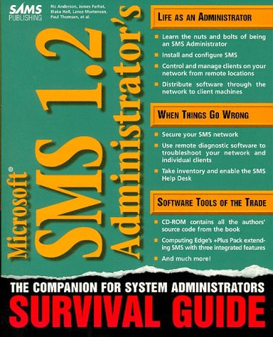 Microsoft Sms 1.2 Administrator'S Survival Guide