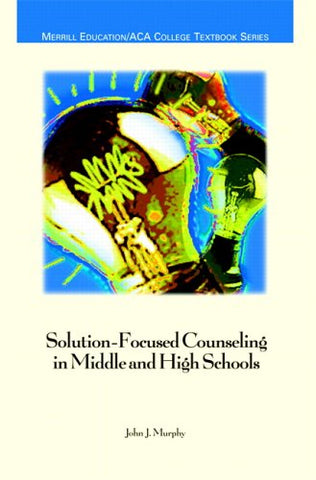 Solution-Focused Counseling In Middle And High Schools (Aca)