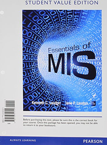 Essentials Of Mis, Student Value Edition Plus 2014 Mylab Mis With Pearson Etext -- Access Card Package (11Th Edition)