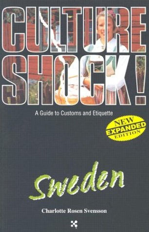 Sweden (Culture Shock! A Survival Guide To Customs & Etiquette)