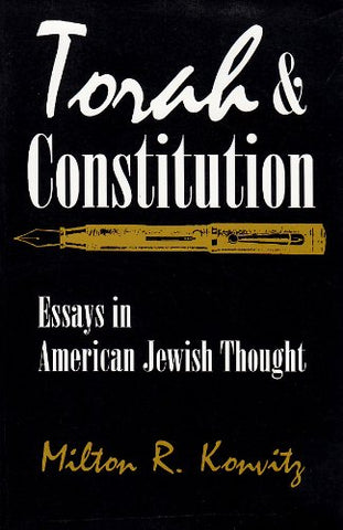 Torah And Constitution: Essays In American Jewish Thought (Modern Jewish History)